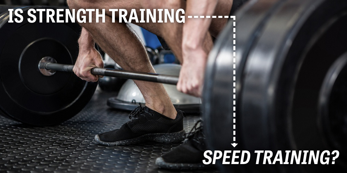Is Strength Training Speed Training? By Dr. Ken Leistner