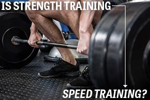 Is Strength Training Speed Training?